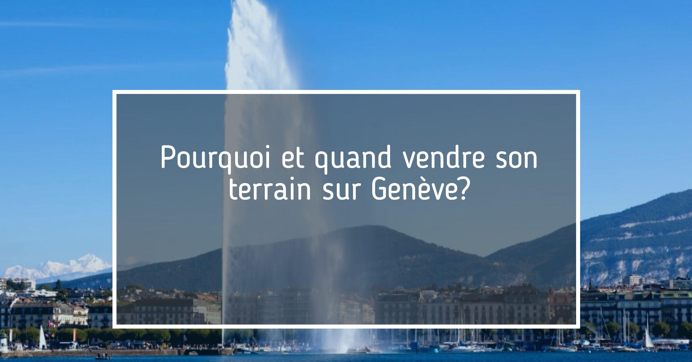 Vendre son terrain Genève