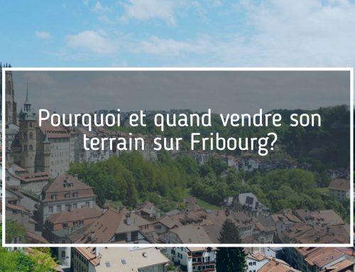 vente terrain Fribourg?