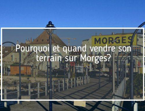 vendre son terrain sur Morges?