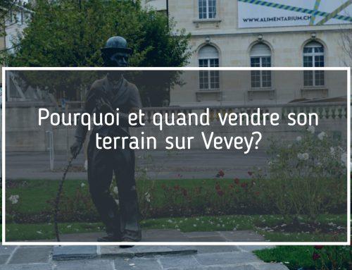 vendre son terrain sur Vevey?