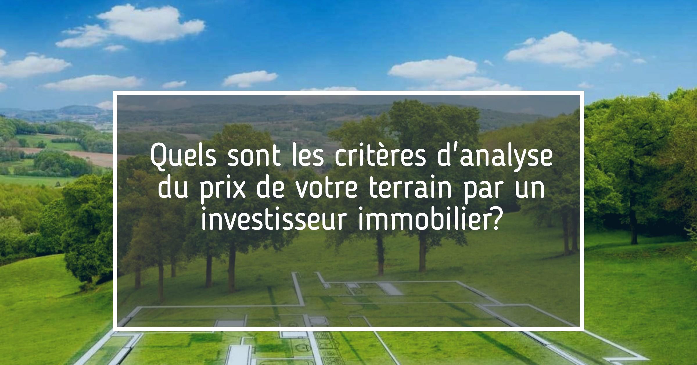 Prix terrain investisseur immobilier